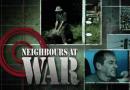 Neighbours At War